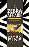 THE ZEBRA AFFAIRE (English Edition)