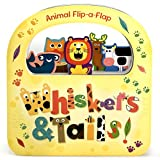 Whiskers & Tails: Animal Flip a Flap Board Book