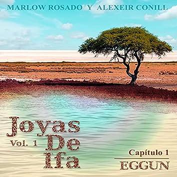 Eggun (Joyas De Ifa, Vol. 1 (Capitulo 1))