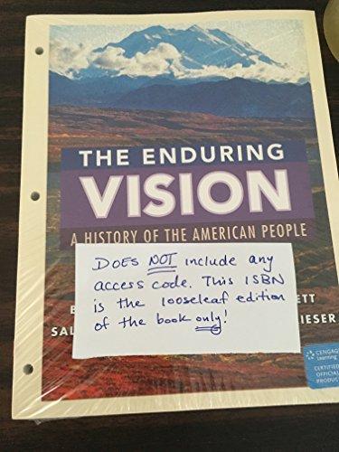 The Enduring Vision, Volume II: Since 1865, Loose-Leaf Version