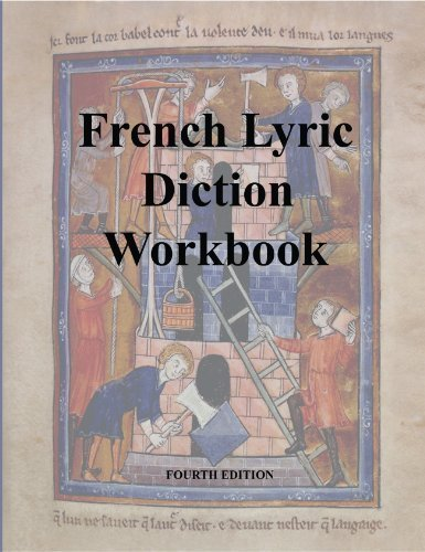 French Lyric Diction Workbook fourth edition by Cheri Montgomery (2014-05-03)