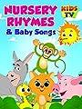 Nursery Rhymes and Baby Songs - Kids TV