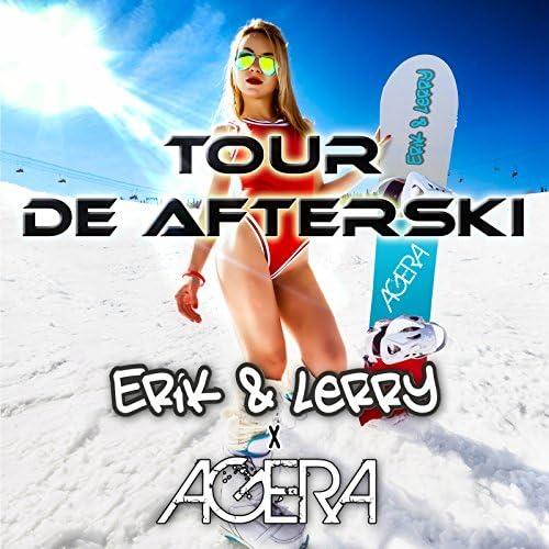 Erik & Lerry & Agera