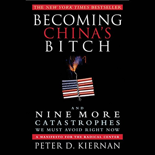 Becoming China's Bitch audiobook cover art