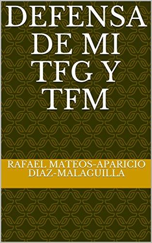 Defensa de mi TFG y TFM