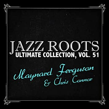 Jazz Roots Ultimate Collection, Vol. 51