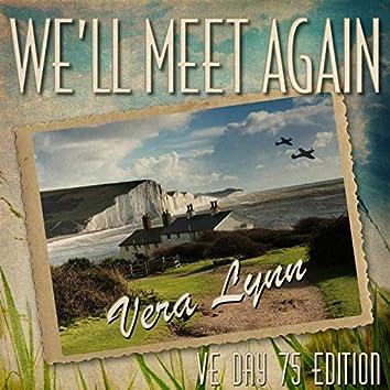 We'll Meet Again (VE Day 75 Edition)
