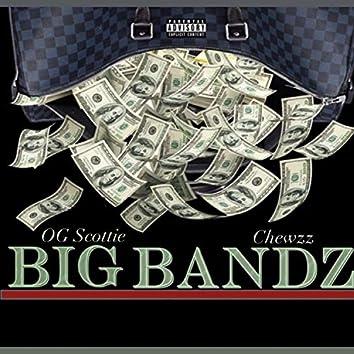 Big Bandz (feat. Chewzz)