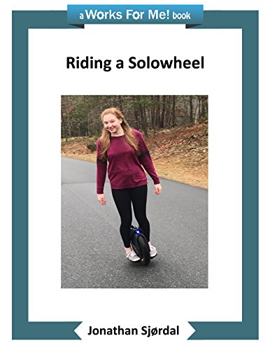 Riding a Solowheel (English Edition)