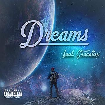 Dreams (feat. GrecoTax)