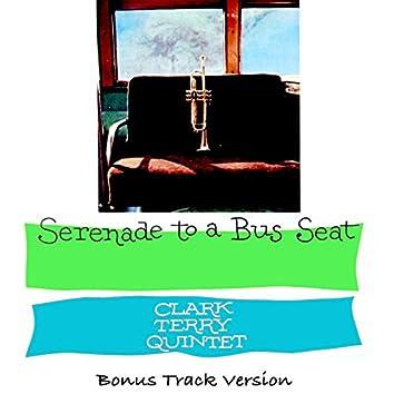 The Clark Terry Quintet: Serenade to a Bus Seat (Bonus Track Version)