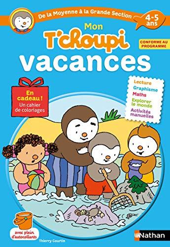 Cahier de vacances T'choupi - j'entre en Grande Section - maternelle 4/5 ans