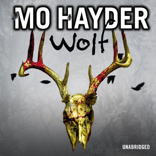 Wolf                   By:                                                                                                                                 Mo Hayder                               Narrated by:                                                                                                                                 Jot Davies                      Length: 13 hrs and 33 mins     210 ratings     Overall 4.5