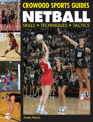 Netball: Skills. Techniques. Tactics (Crowood Sports Guides) (English Edition)