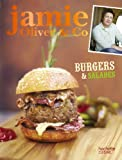 Burgers, barbecues et salades - Jamie Oliver & Co