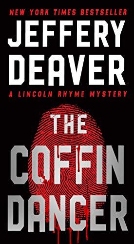 The Coffin Dancer: A Novel (Lincoln Rhyme Book 2) (English Edition)