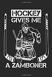 Hockey gives me a Zamboner: Eishockeyspieler Eishockey Fan Notizbuch DIN A5 120 Seiten für Notizen, Zeichnungen, Formeln   Organizer Schreibheft Planer Tagebuch