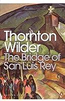 The Bridge of San Luis Rey (Penguin Modern Classics)