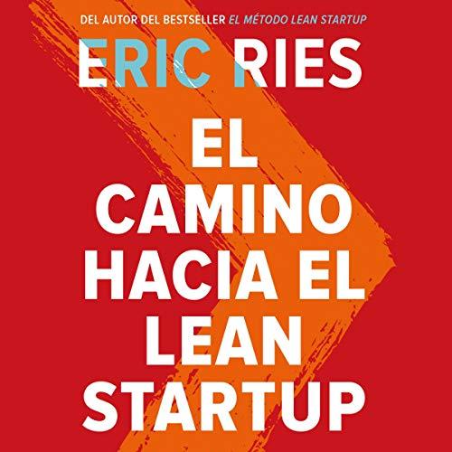 El camino hacia el Lean Startup  By  cover art
