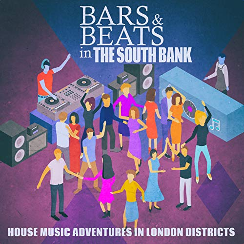 Bars & Beats in the South Bank