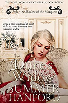 The Duke's Widow (Under the Shadow of the Marquess Book 2) by [Summer Hanford]