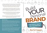 Build Your Personal Brand: The Definitive Guide to Soul-Based Marketing