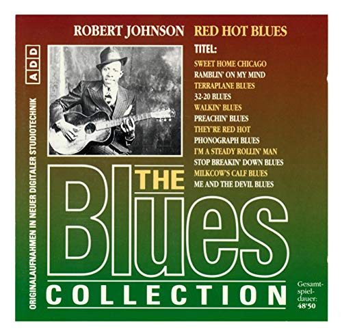 The Blues Collection - Red Hot Blues 1993 [CD] Blu GNC 006 EAN: 1993006193649 by Robert Johnson 1993 (1993-01-01)