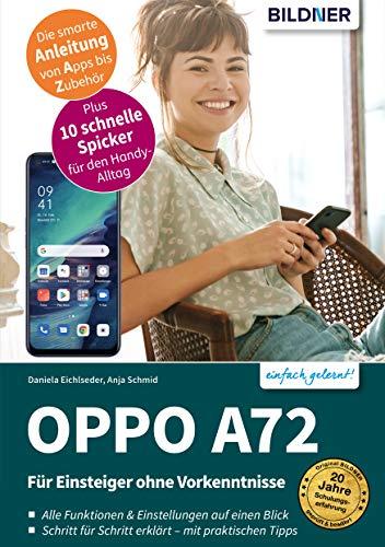 Oppo A72: Für Einsteiger ohne Vorkenntnisse (German Edition)
