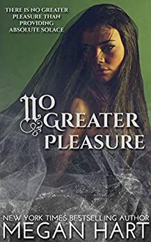No Greater Pleasure: An Order of Solace Novel (The Order of Solace) by [Megan Hart]