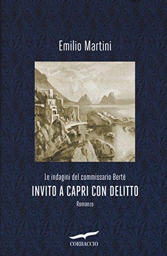 Invito A Capri Con Delitto Le Indagini Del Commissario Berte