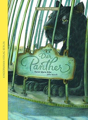 Der Panther (Poesie für Kinder)