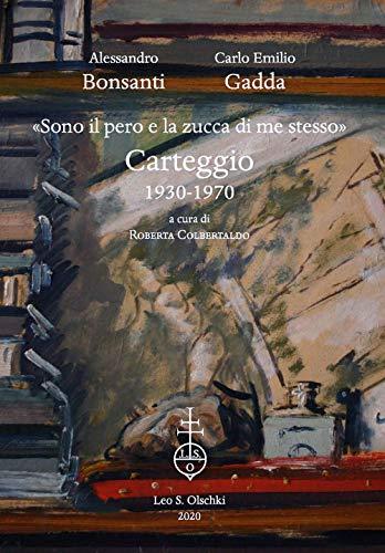 «Sono il pero e la zucca di me stesso». Carteggio 1930-1970