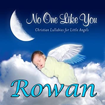 No One Like You - Christian Lullabies for Little Angels: Rowan