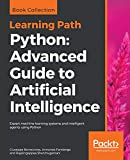 Python: Advanced Guide to Artificial Intelligence: Expert machine learning systems and intelligent agents using Python (English Edition)