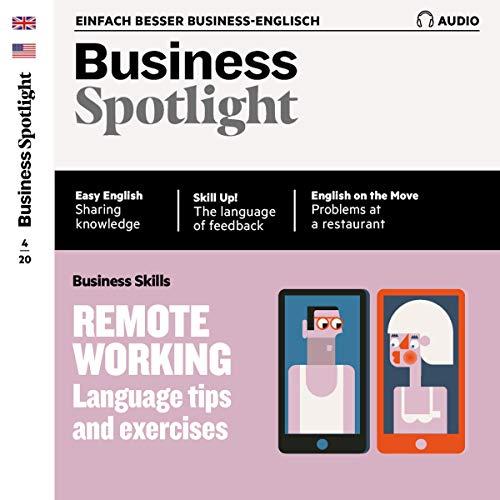 Business Spotlight Audio - Remote working. 6/2020 Titelbild