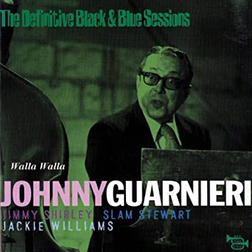 Walla Walla (feat. Jimmy Shirley, Slam Stewart, Jackie Williams) [The Definitive Black & Blue Sessions 1975]