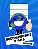 Sudoku Enfant 9 Ans Difficile: 100 puzzles avec des solutions   Pour les débutants 9x9