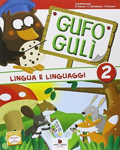 Gufo Gulì. Per la Scuola elementare. Con espansione online (Vol. 2)