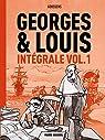 Georges et Louis - Intégrale, tome 1 par Goossens