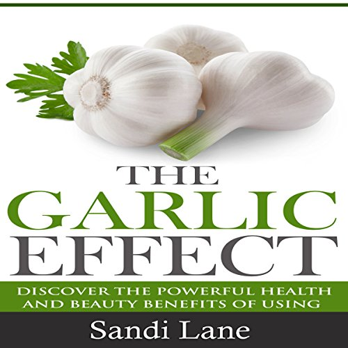 The Garlic Effect audiobook cover art