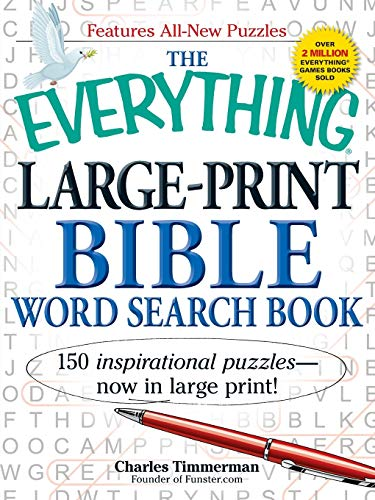 Compare Textbook Prices for The Everything Large-Print Bible Word Search Book: 150 inspirational puzzles - now in large print Large Print, Reprint Edition ISBN 0045079530713 by Timmerman, Charles