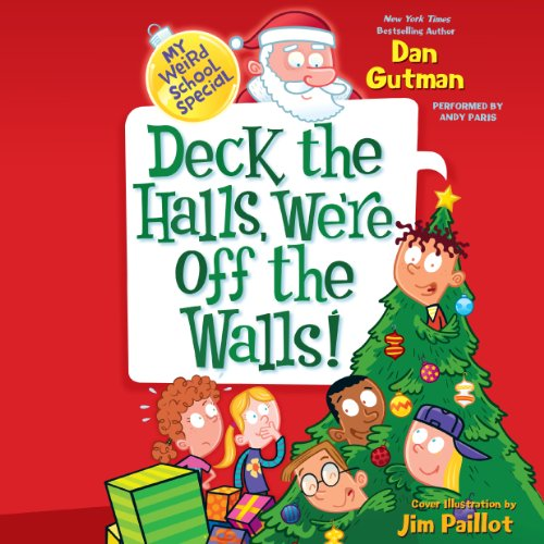 My Weird School Special: Deck the Halls, We're Off the Walls! cover art