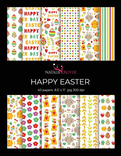"""Happy Easter: Scrapbooking, Design and Craft Paper, 40 sheets, 12 designs, size 8.5 """"x 11"""", from Natalie Osliver: 37"""