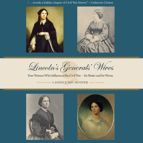 Lincoln's Generals' Wives cover art