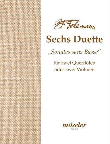 """6 Duette/Sonaten: """"Sonates sans Basse, 1727"""". op. 2. TWV 40:101-106. 2 Flöten (2 Violinen). Spielpartitur."""