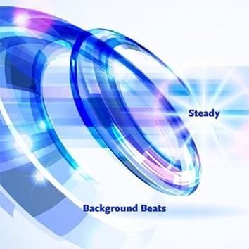 Background Beats: Steady