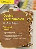 Cocina y restauración. Volumen II: Servicio (Hostelería y Turismo nº 9)