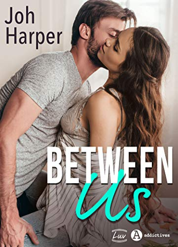 Between US (French Edition)