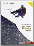 Physics. Per le Scuole superiori. Con espansione online [Lingua inglese]: 1