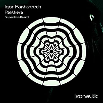 Panthera (Stygmalibra Remix)